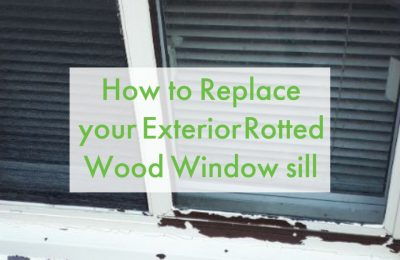 How to Replace or Repair Exterior Rotted Wood Window Sill